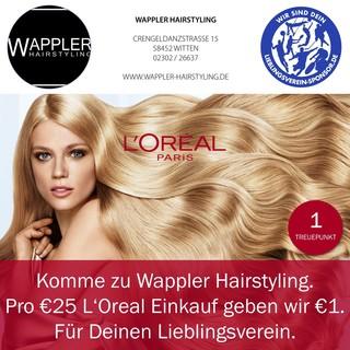 Komme zu Wappler Hairstyling. Pro €25 L'Oreal Einkauf geben wir €1. Für Deinen Lieblingsverein.