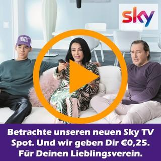 Betrachte unseren neuen Sky TV Spot. Und wir geben Dir €0,25.