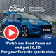 Watch our Ford Puma ad - and get $0,25